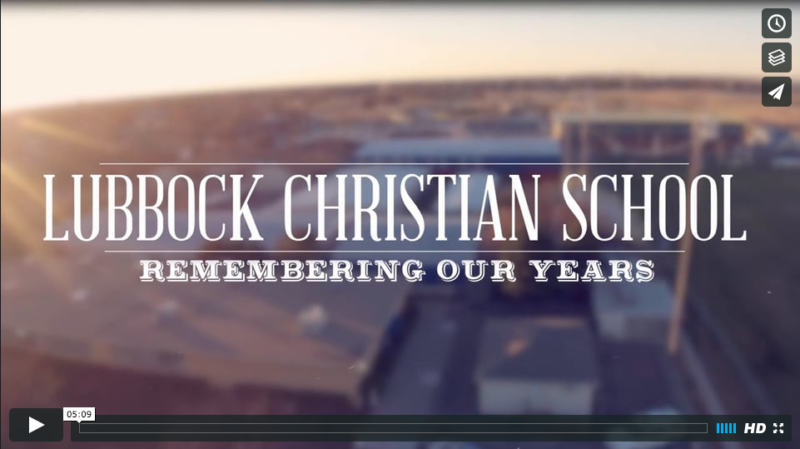 Remembering Our Years // Lubbock Christian School